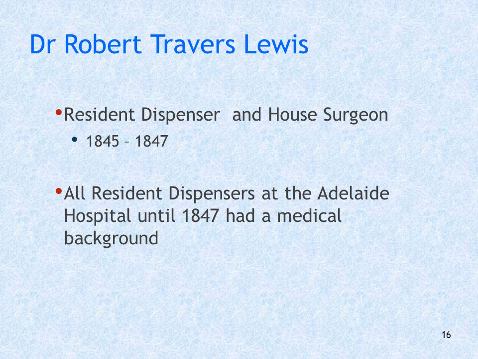 Dr Robert Travers Lewis