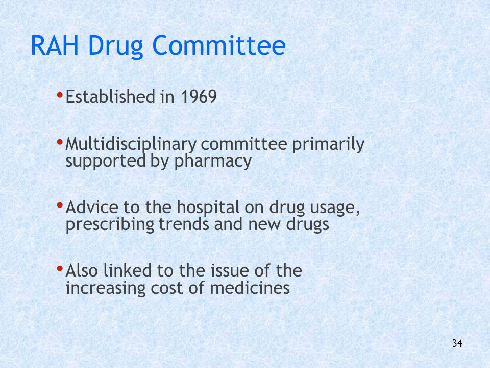RAH Drug Committee Established in 1969