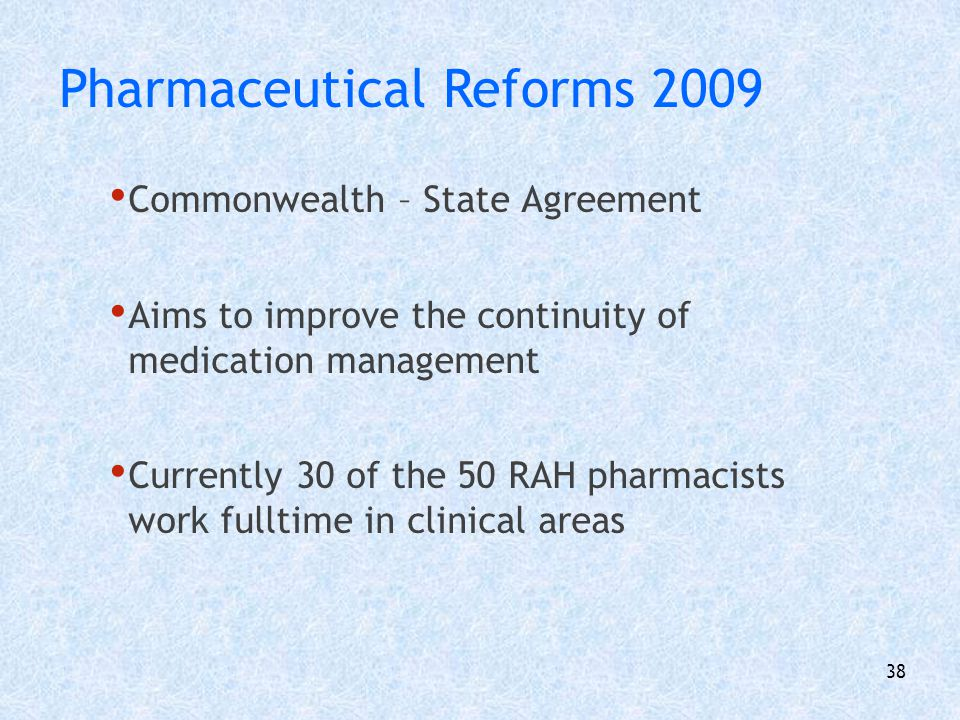Pharmaceutical Reforms 2009
