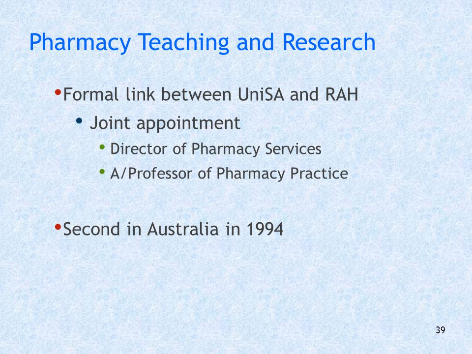Pharmacy Teaching and Research