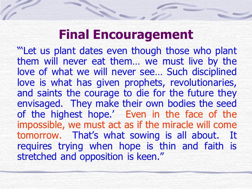 Final Encouragement