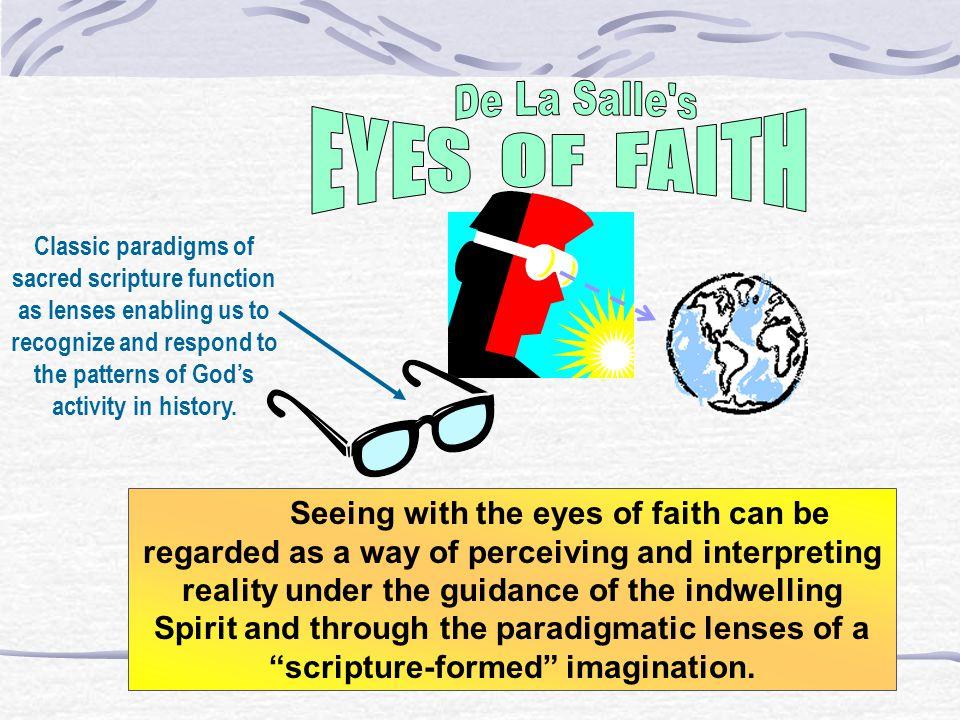 De La Salle s EYES OF FAITH