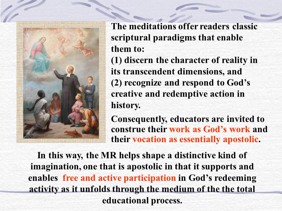 The meditations offer readers classic scriptural paradigms that enable them to: (1) discern the character of reality in its transcendent dimensions, and (2) recognize and respond to God's creative and redemptive action in history.