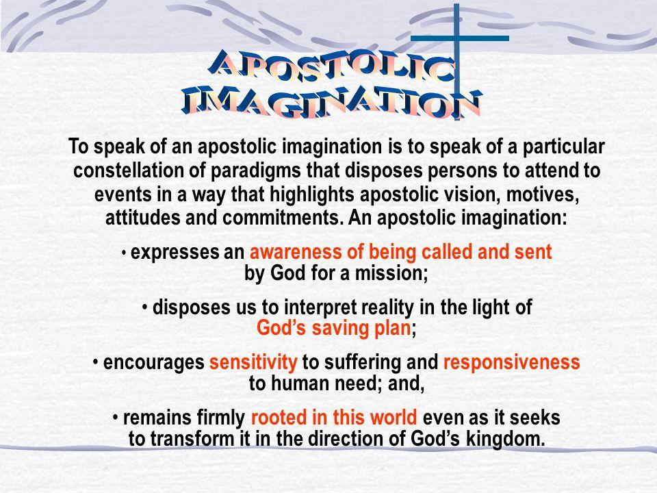 APOSTOLIC IMAGINATION