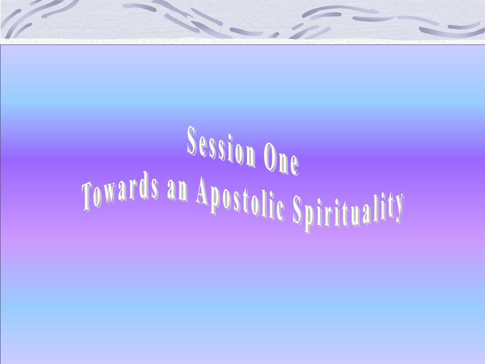 Towards an Apostolic Spirituality