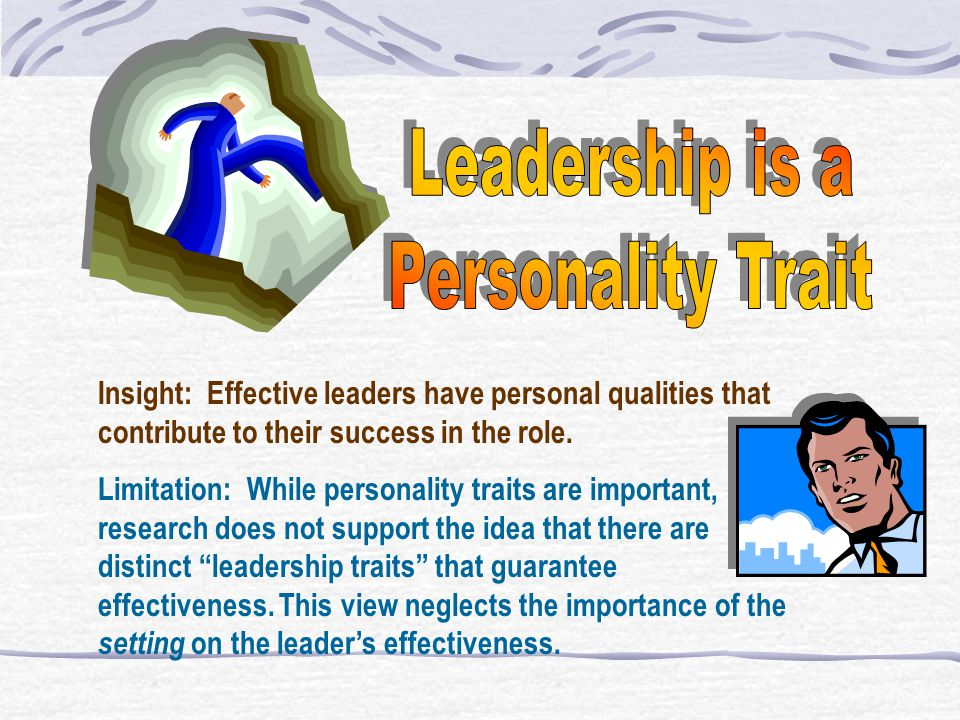 Leadership is a Personality Trait