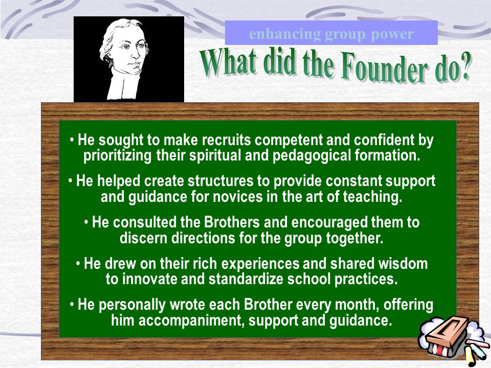 What did the Founder do enhancing group power