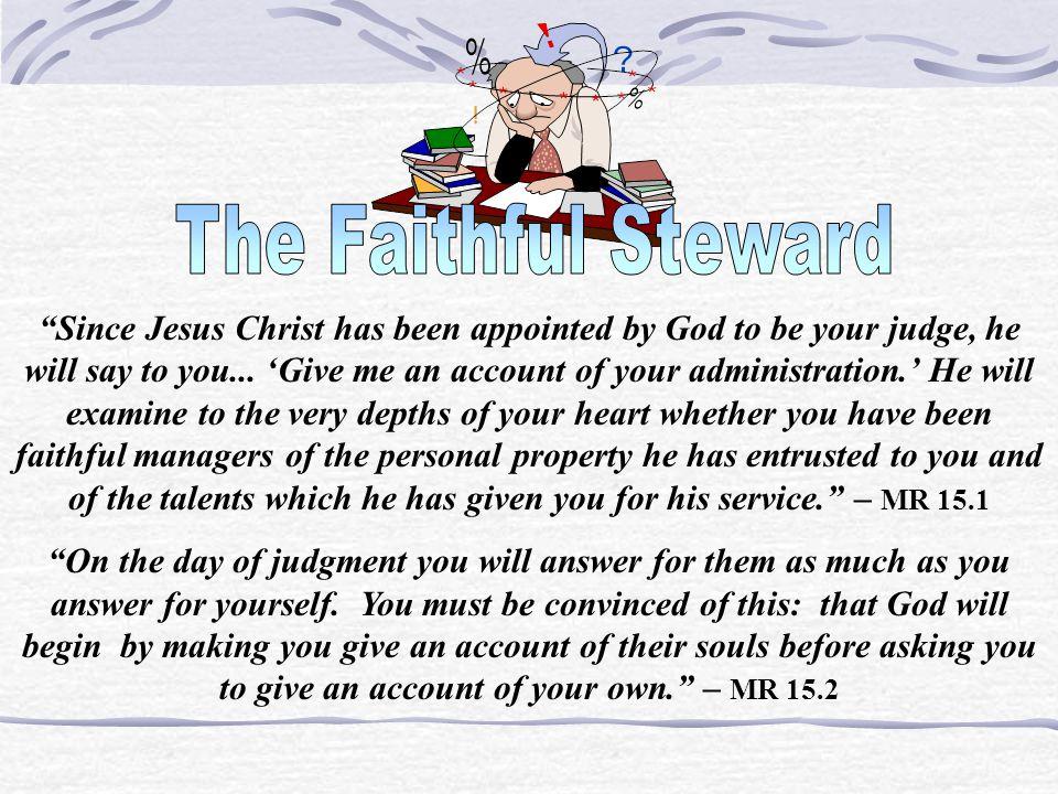 The Faithful Steward