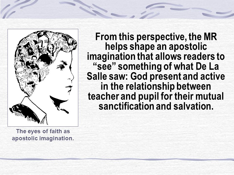 The eyes of faith as apostolic imagination.