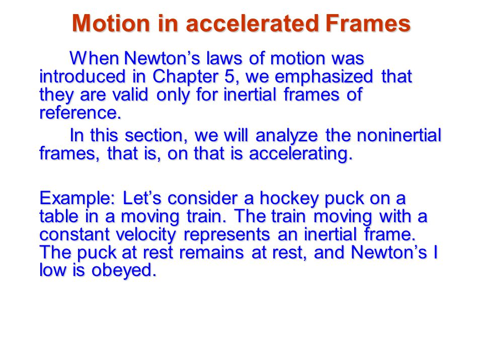 Motion in accelerated Frames