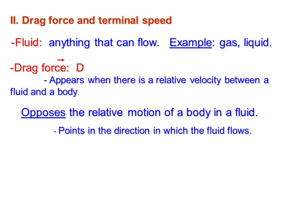 II. Drag force and terminal speed