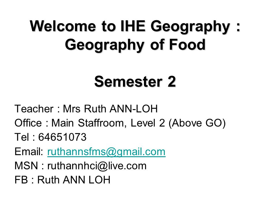 Welcome to IHE Geography : Geography of Food Semester 2