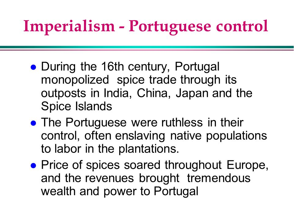 Imperialism - Portuguese control
