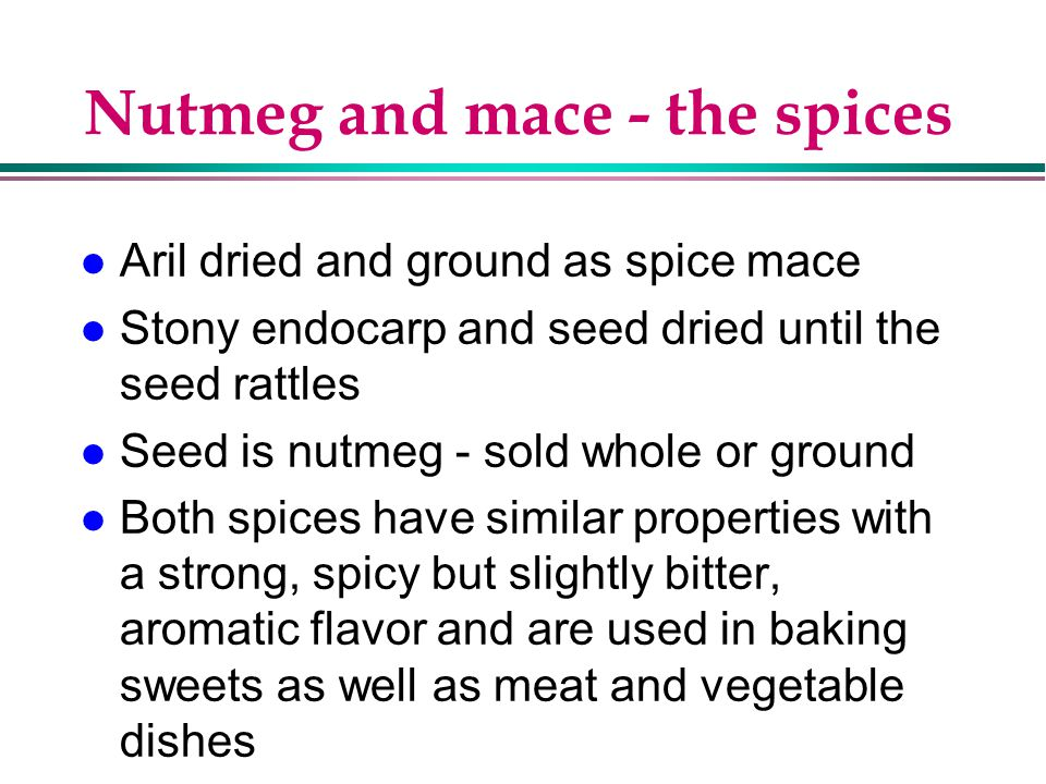 Nutmeg and mace - the spices
