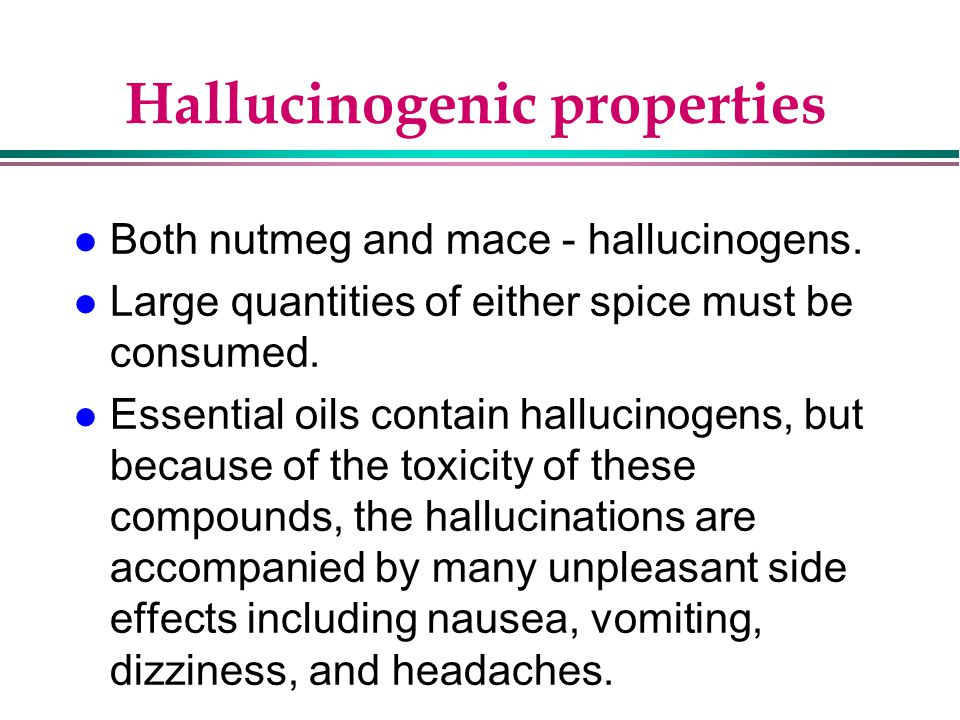 Hallucinogenic properties