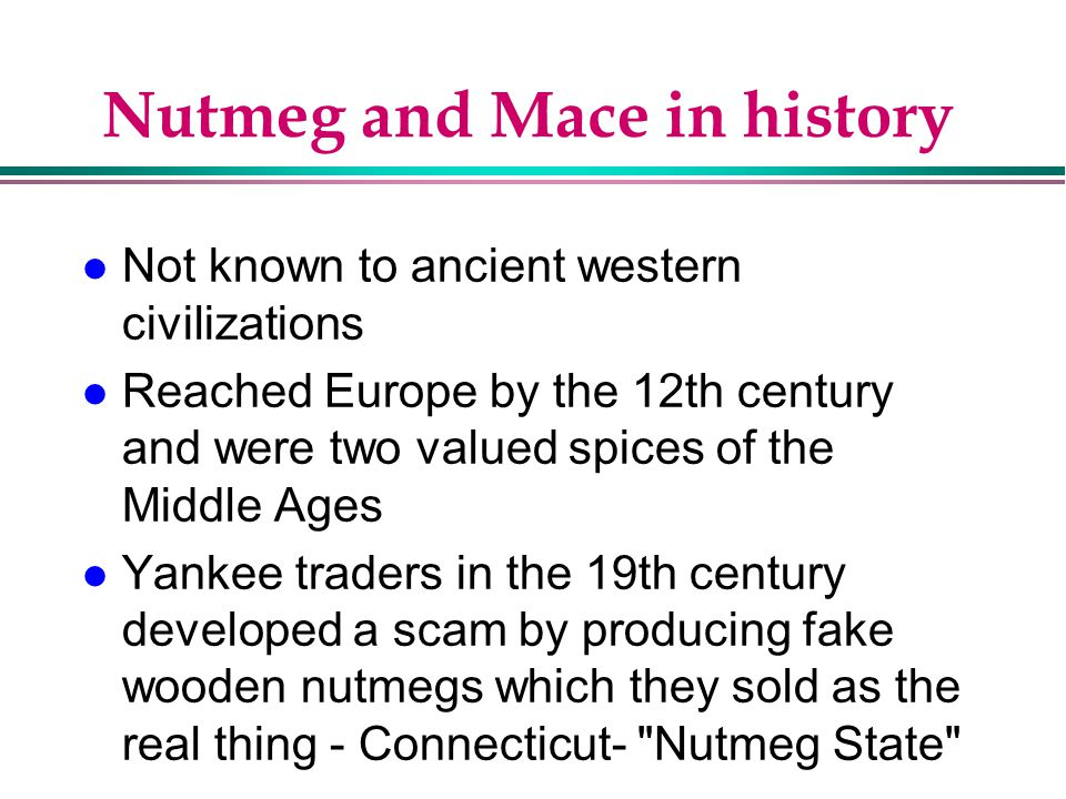 Nutmeg and Mace in history