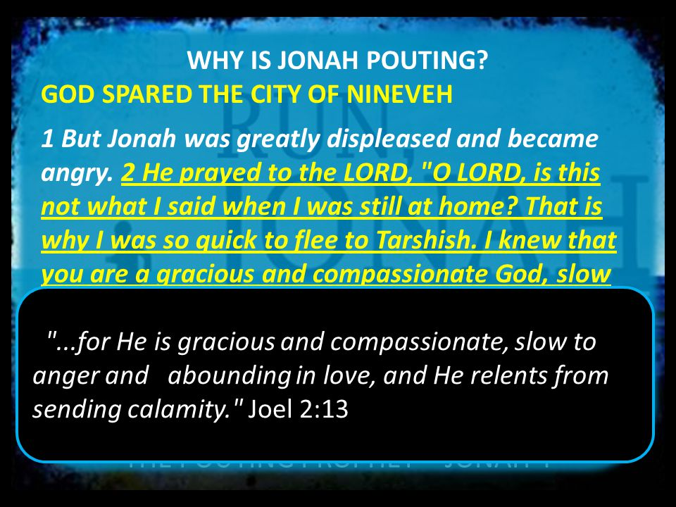THE POUTING PROPHET – JONAH 4