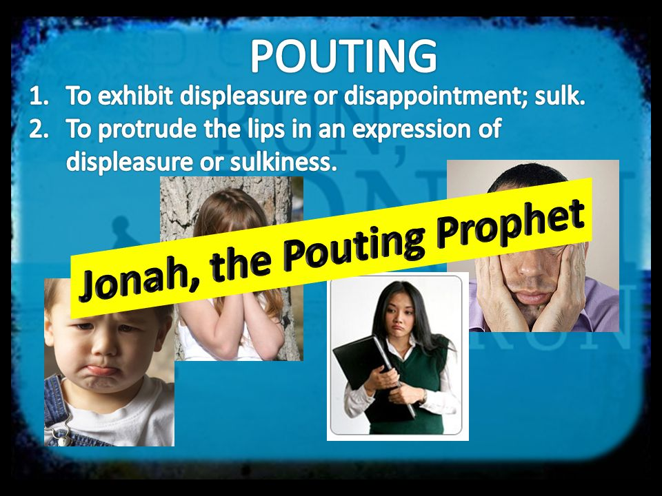 Jonah, the Pouting Prophet