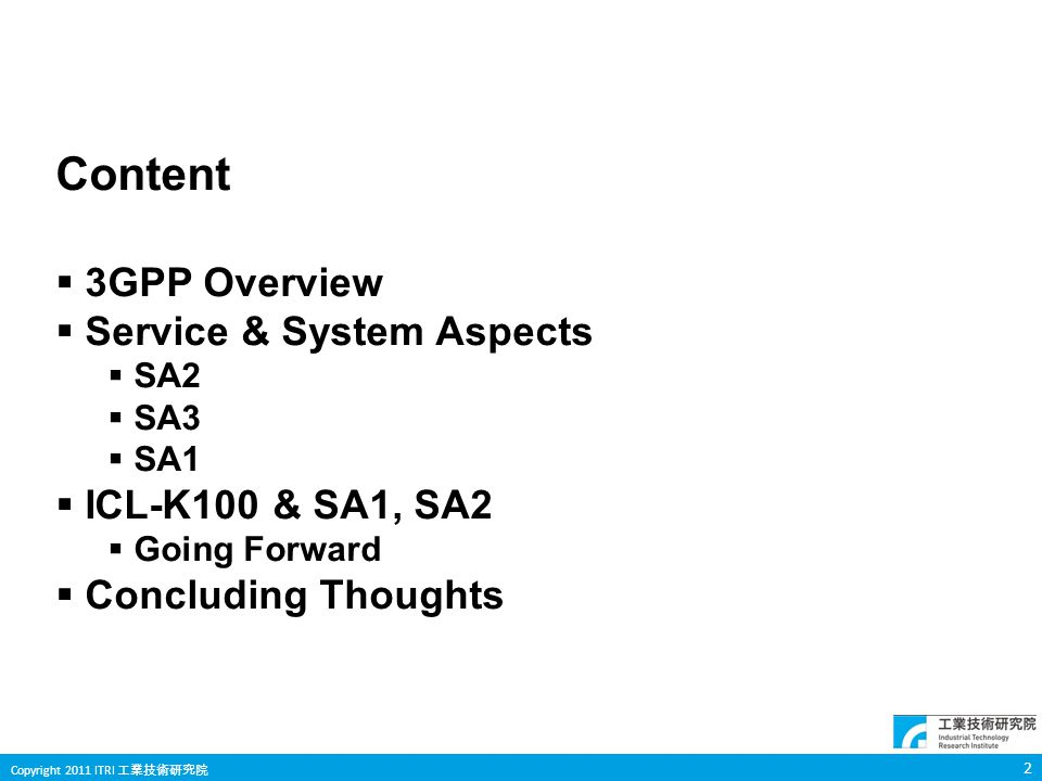 Content 3GPP Overview Service & System Aspects ICL-K100 & SA1, SA2
