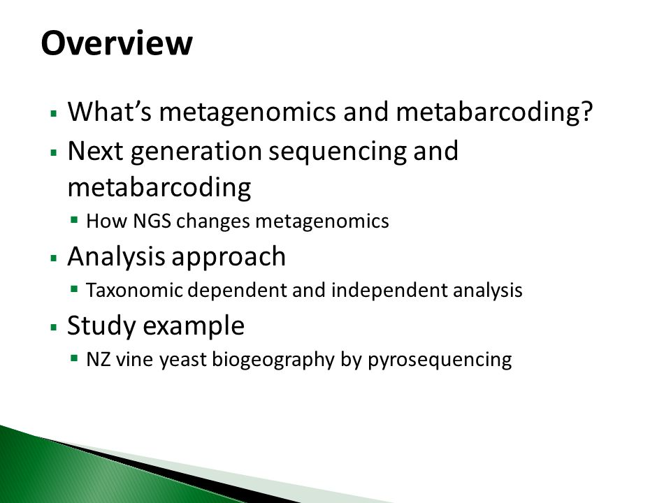 Overview What's metagenomics and metabarcoding