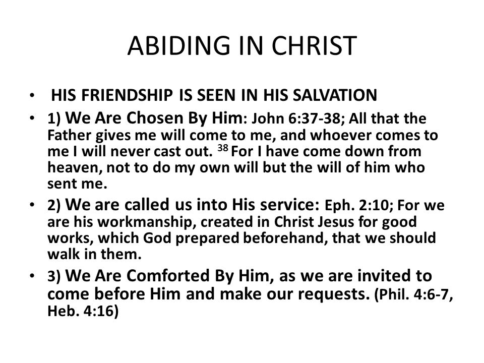 ABIDING IN CHRIST HIS FRIENDSHIP IS SEEN IN HIS SALVATION