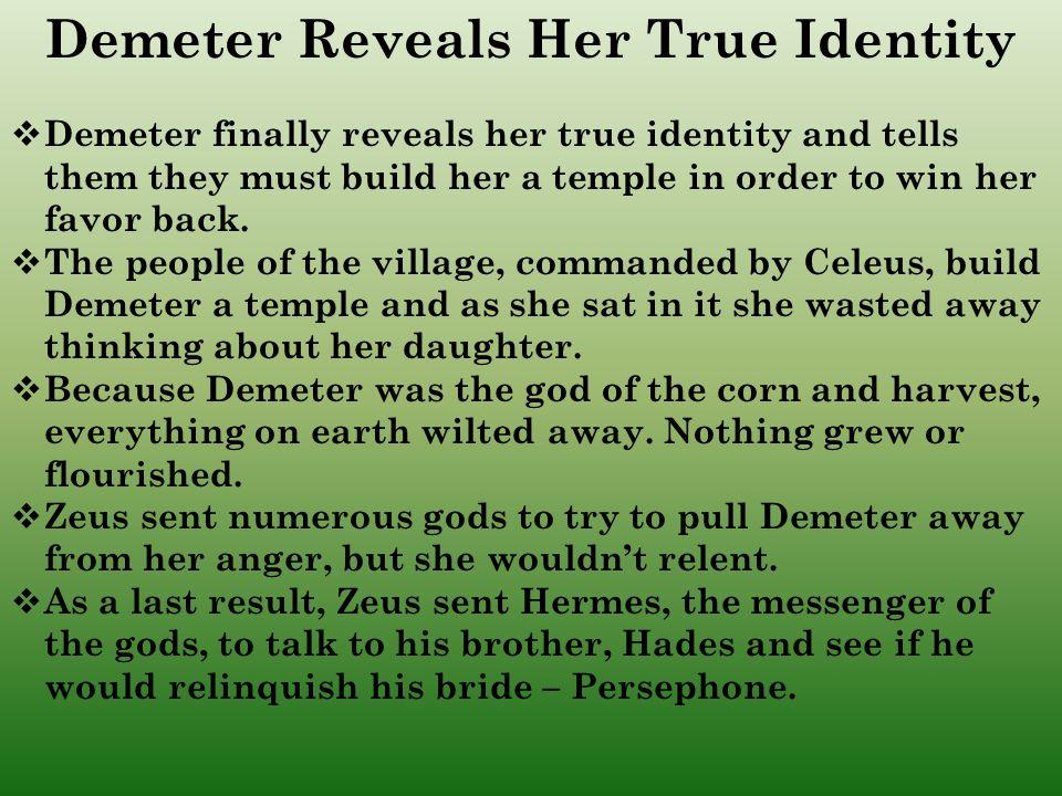 Demeter Reveals Her True Identity