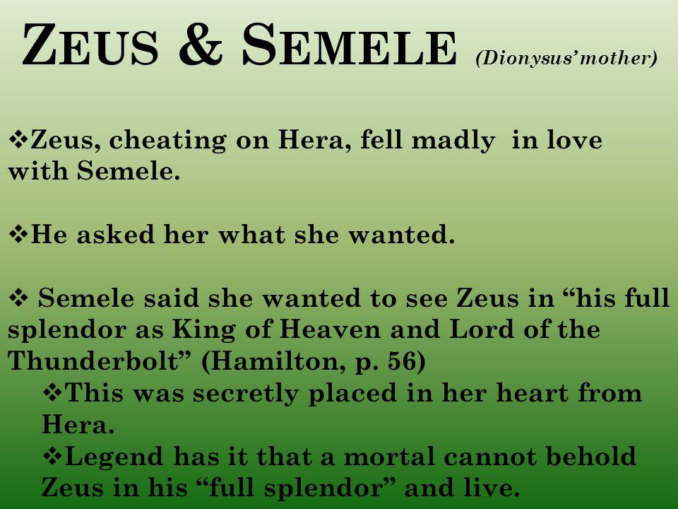Zeus & Semele (Dionysus' mother)