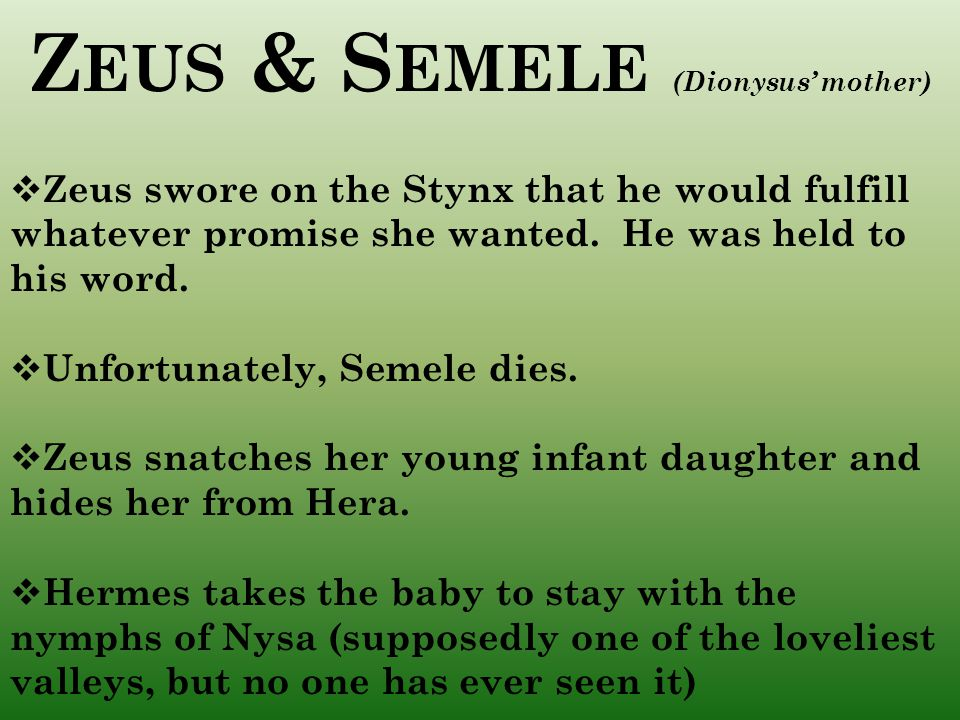 Zeus & Semele (Dionysus' mother)