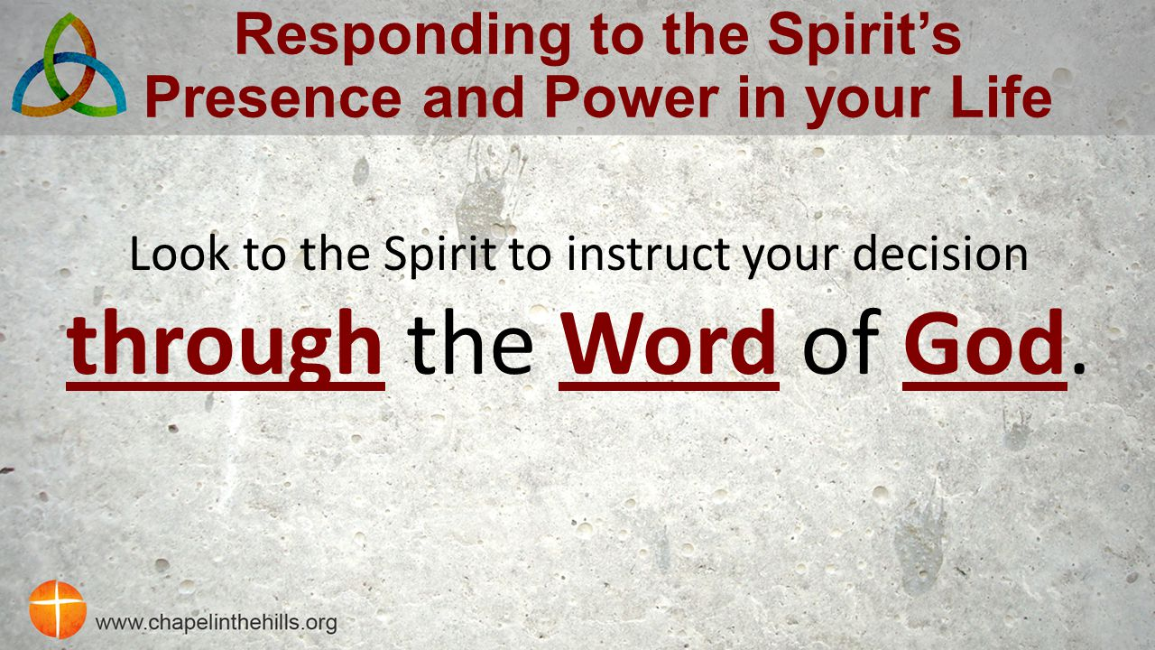 Responding to the Spirit's Presence and Power in your Life