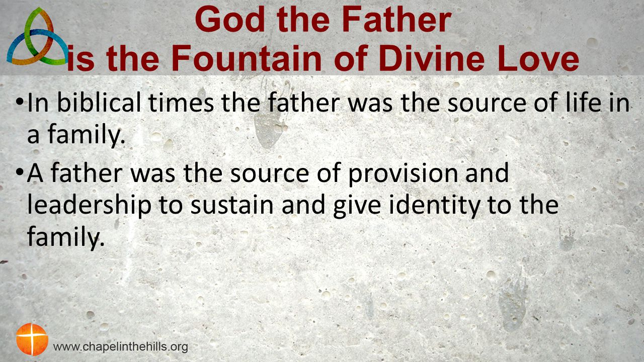 God the Father is the Fountain of Divine Love