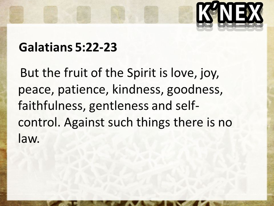 Galatians 5:22-23