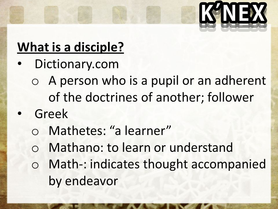What is a disciple Dictionary.com. A person who is a pupil or an adherent of the doctrines of another; follower.