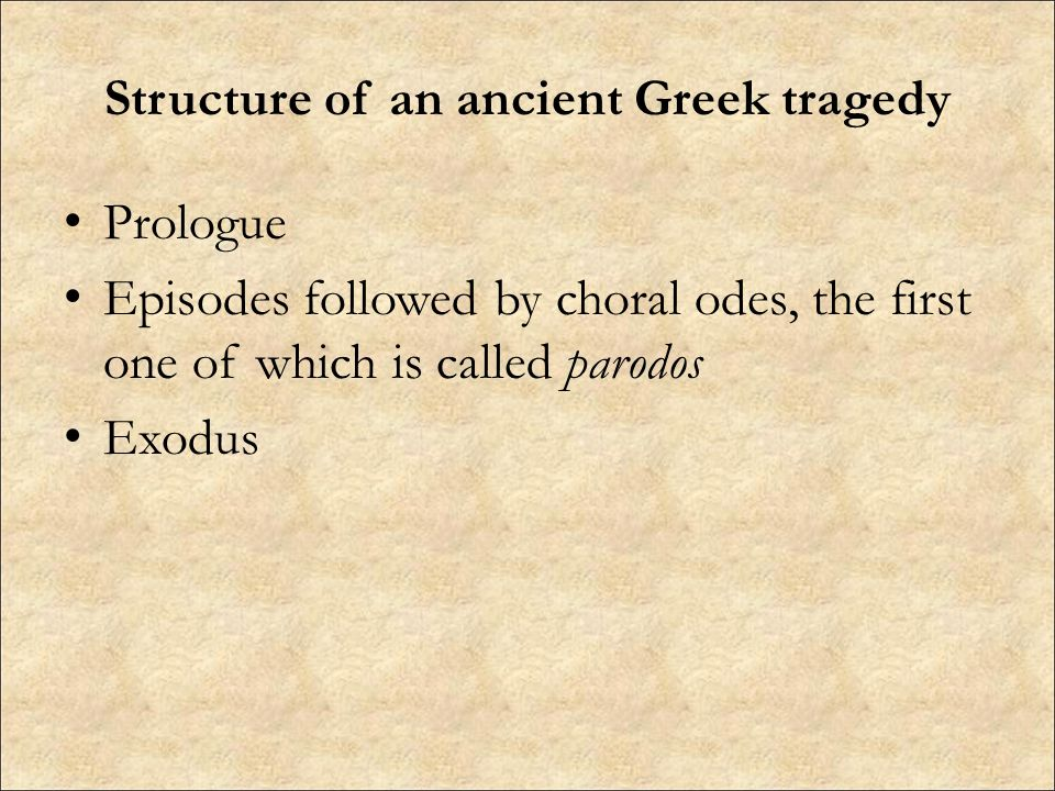 Structure of an ancient Greek tragedy