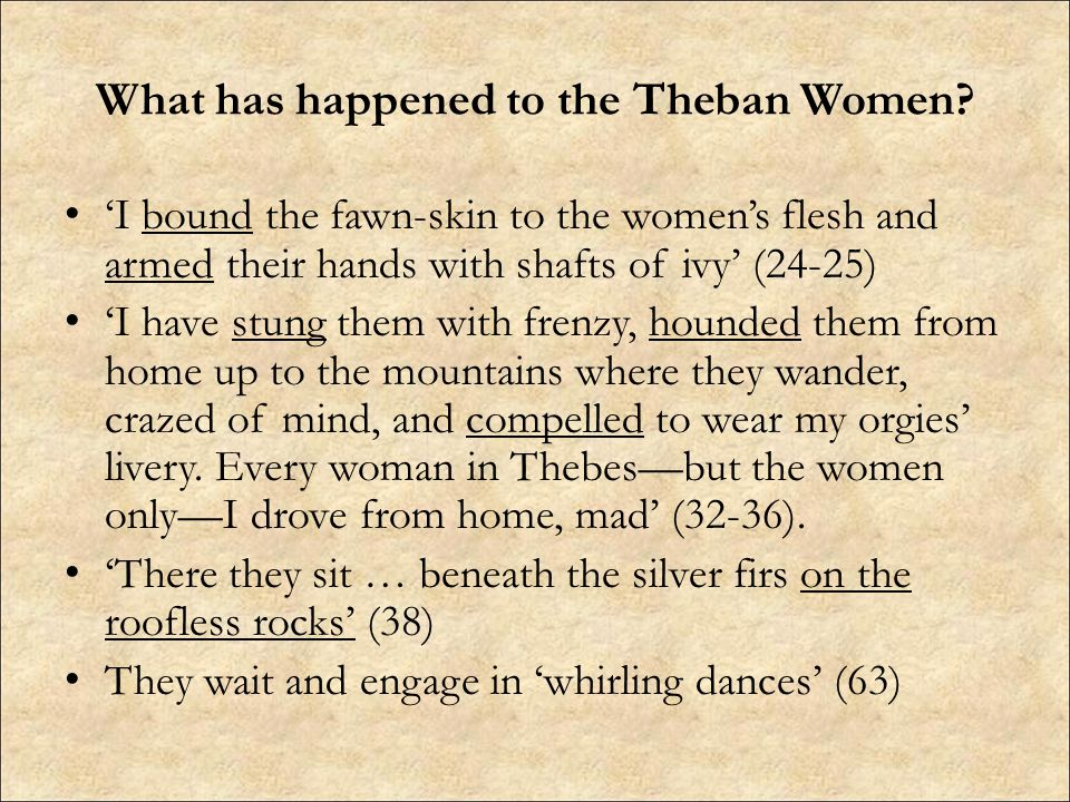 What has happened to the Theban Women