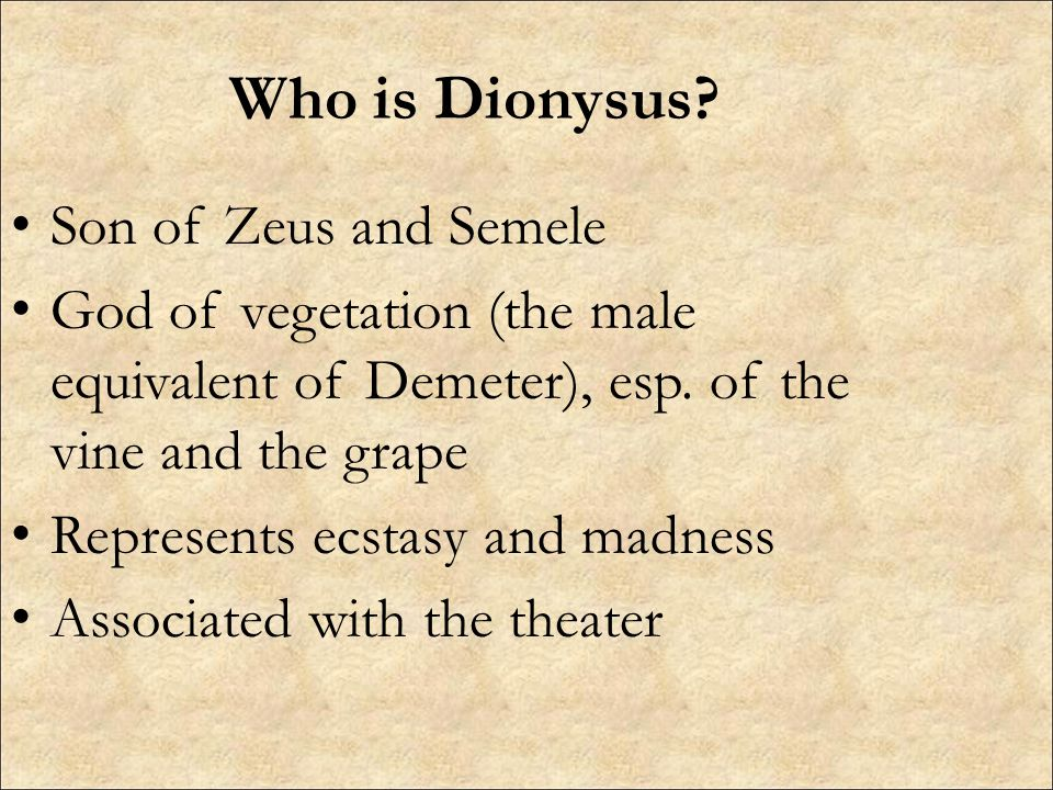 Who is Dionysus Son of Zeus and Semele