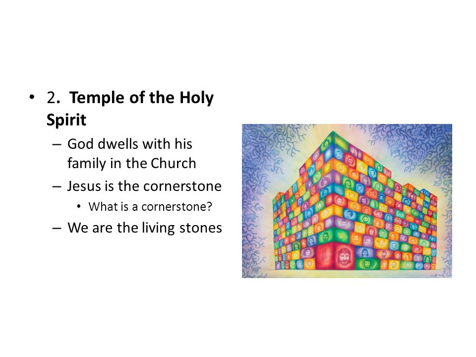 2. Temple of the Holy Spirit