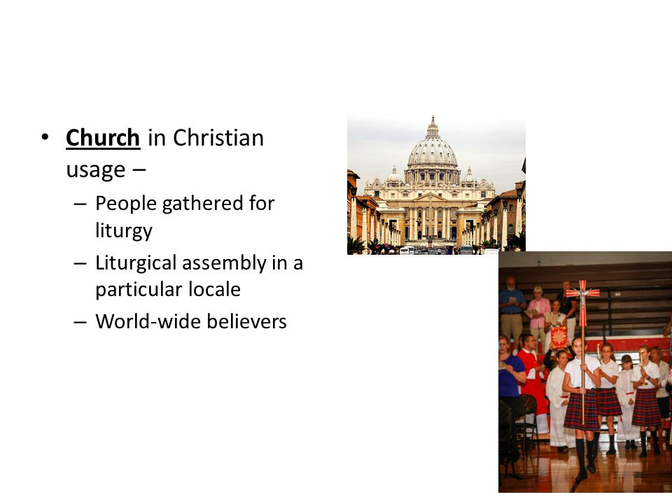 Church in Christian usage –
