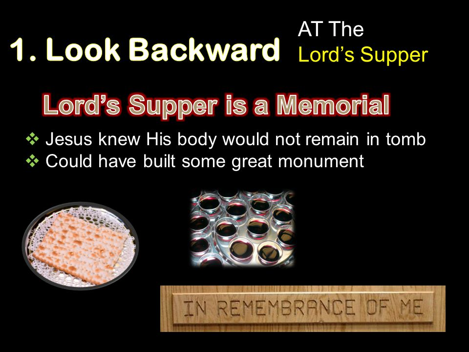 Lord's Supper is a Memorial