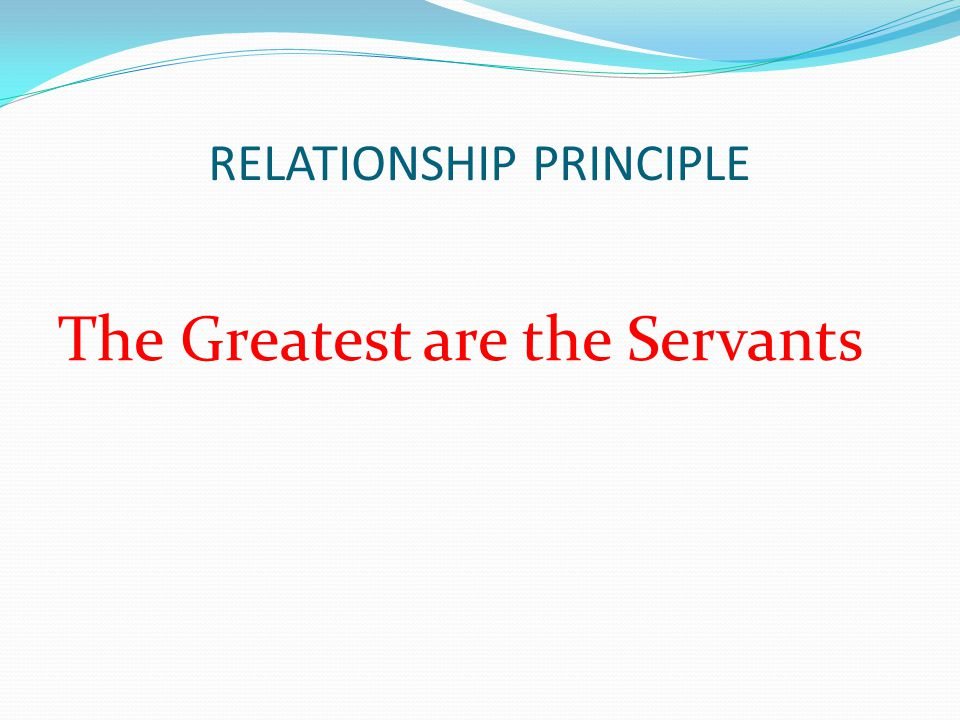RELATIONSHIP PRINCIPLE