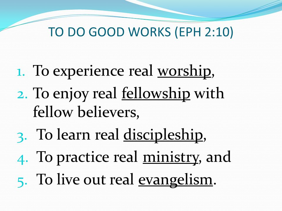 To experience real worship,