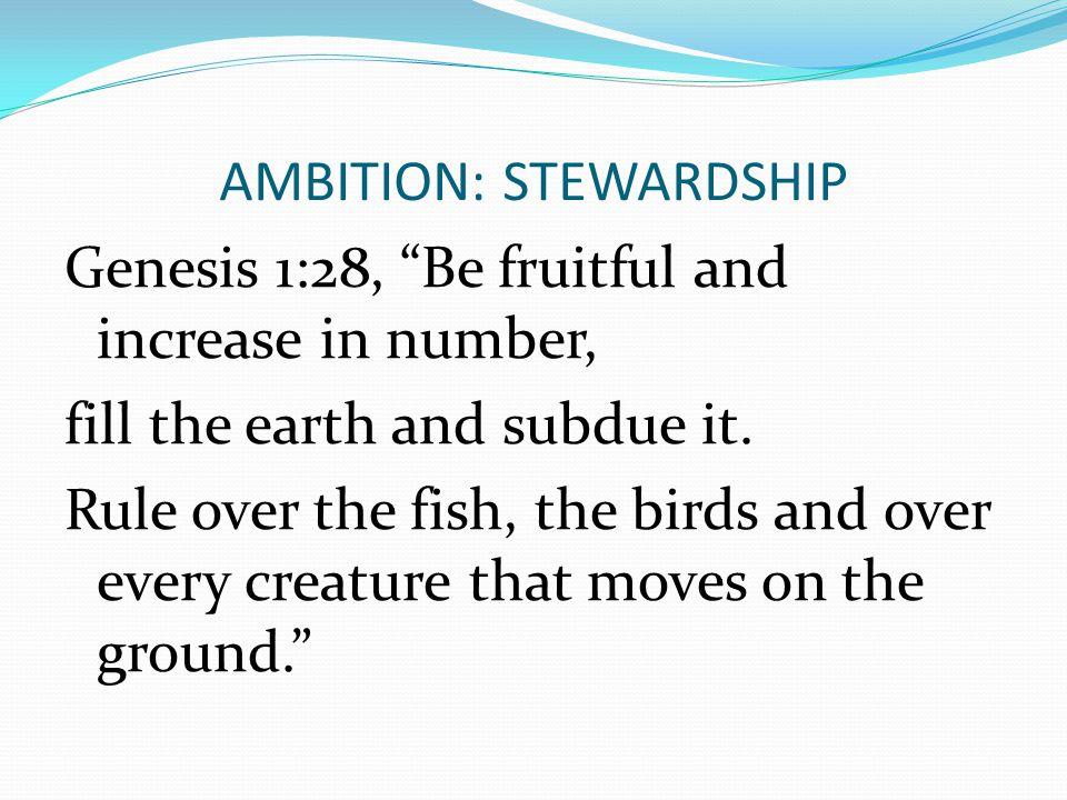 AMBITION: STEWARDSHIP