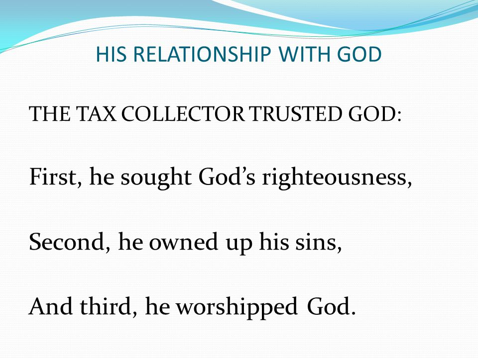 HIS RELATIONSHIP WITH GOD