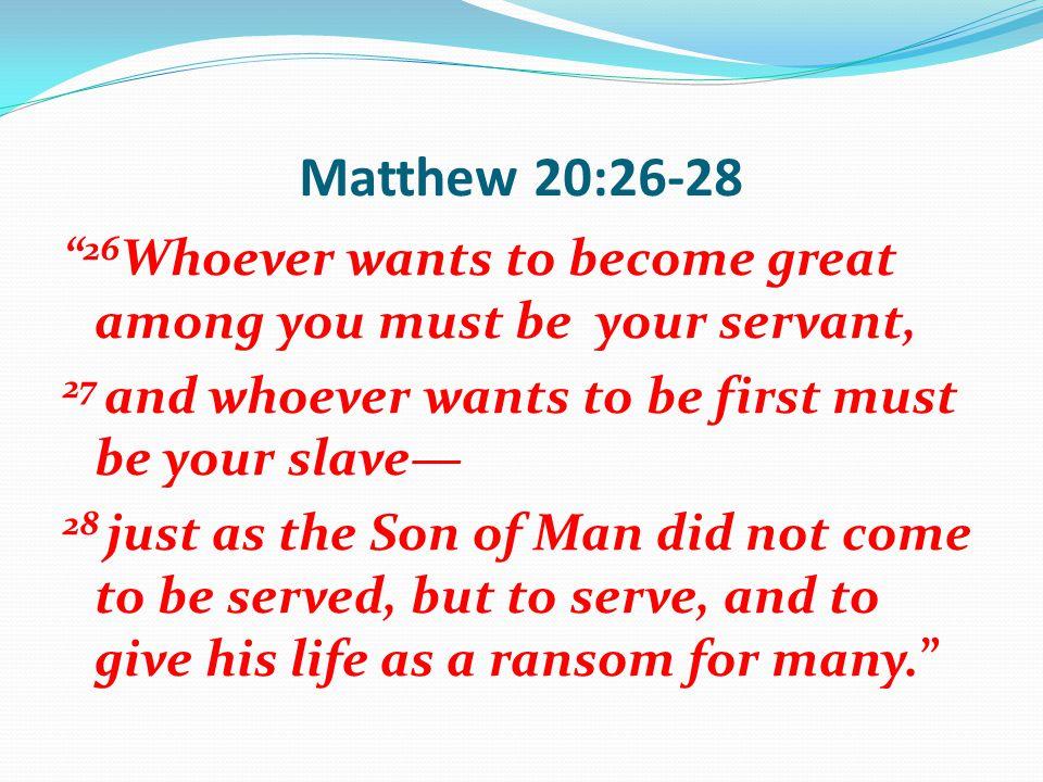 Matthew 20:26-28
