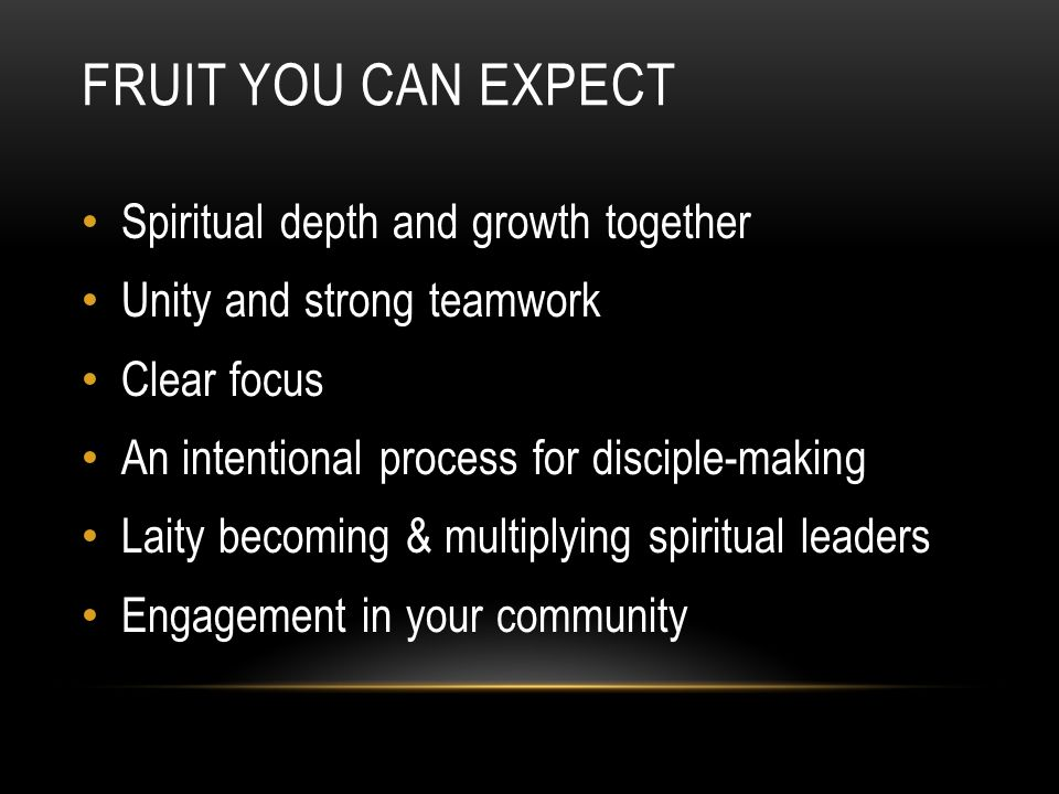 Fruit You Can Expect Spiritual depth and growth together