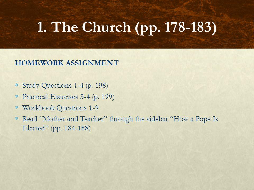 1. The Church (pp. 178-183) HOMEWORK ASSIGNMENT