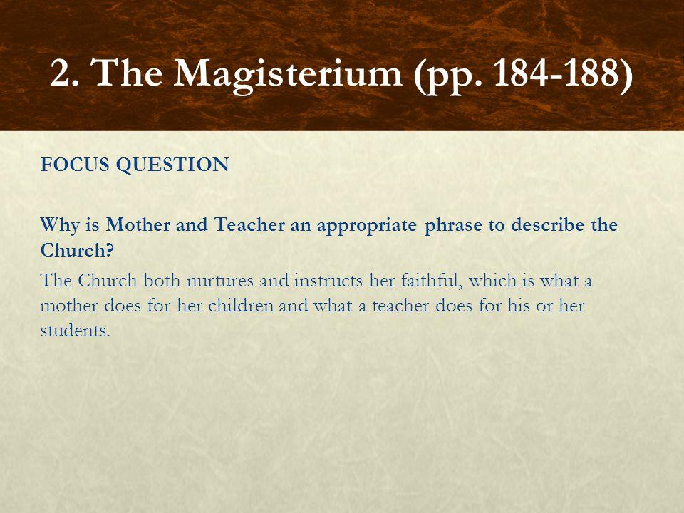 2. The Magisterium (pp. 184-188)
