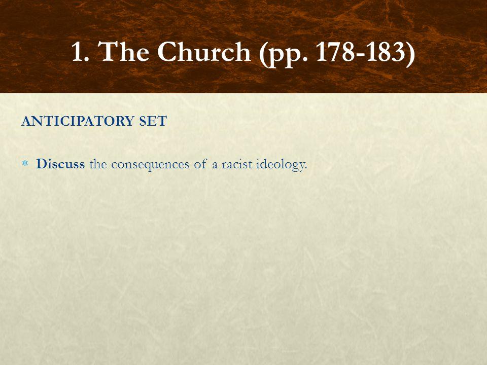 1. The Church (pp. 178-183) ANTICIPATORY SET
