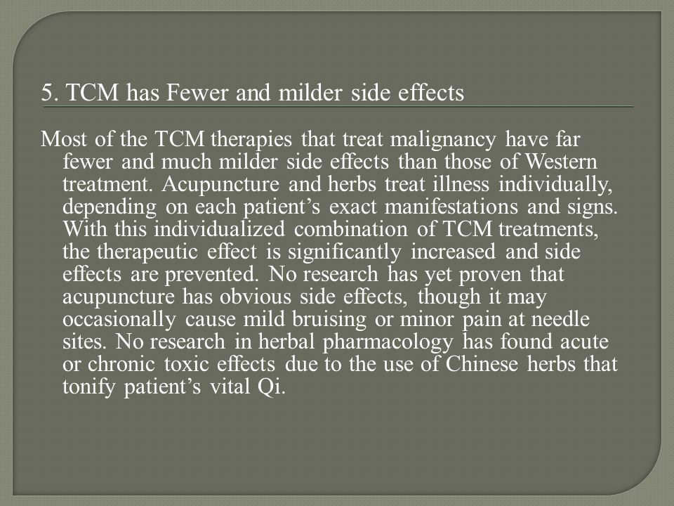 5. TCM has Fewer and milder side effects