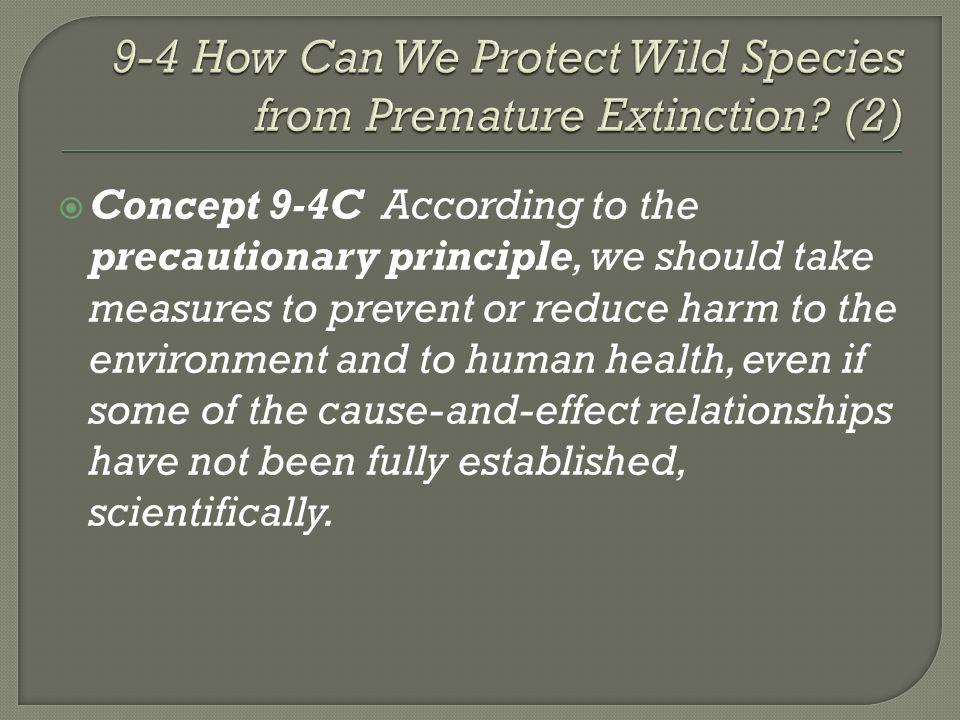 9-4 How Can We Protect Wild Species from Premature Extinction (2)