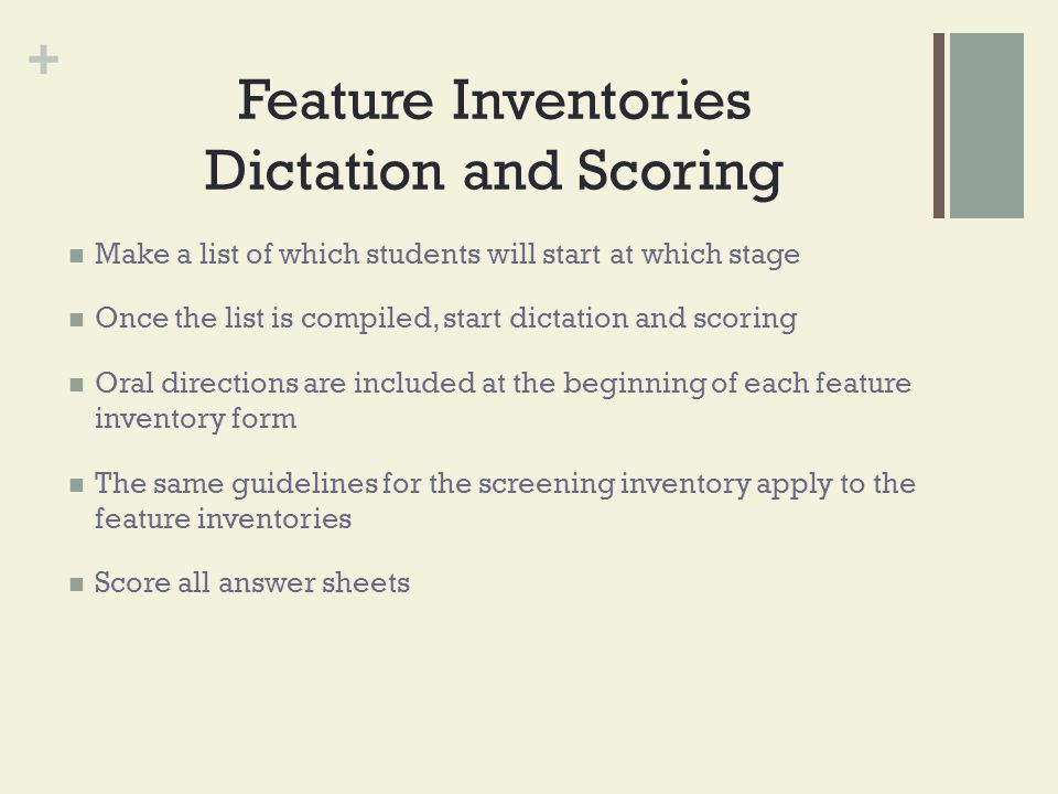 Feature Inventories Dictation and Scoring